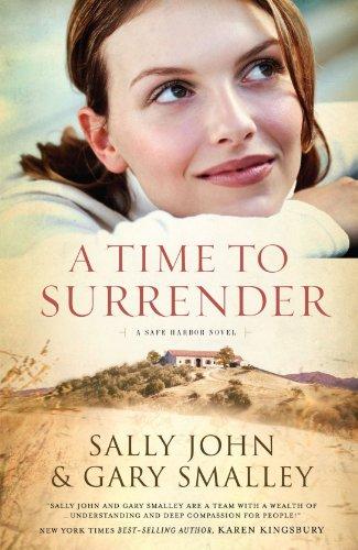 Image of A Time to Surrender: Safe Harbor, Book #3