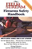 img - for The Field & Stream Firearms Safety Handbook book / textbook / text book