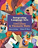 Integrating Language Arts Through Literature and Thematic Units (0205395104) by Roe, Betty D.