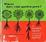img - for Where Does Your Garden Grow? book / textbook / text book