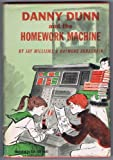 Danny Dunn and the Homework Machine (Danny Dunn, 3)