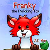 Children's book - Franky the Adventure Fox (Children's Picture Books Collection)