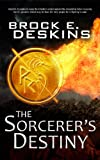 The Sorcerer's Destiny: Book 8 of The Sorcerer's Path (English Edition)