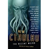 New Cthulhu: The Recent Weirdby Paula Guran