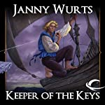 Keeper of the Keys: Book 2 of the Cycle of Fire (       UNABRIDGED) by Janny Wurts Narrated by David Thorpe