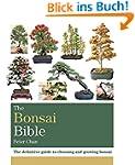 The Bonsai Bible: The Definitive Guid...
