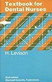Textbook for Dental Nurses LEVISON