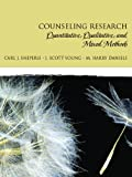 Counseling Research: Quantitative, Qualitative, and Mixed Methods