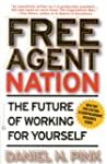 Free Agent Nation: How Americans New...