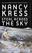 Steal Across the Sky by Nancy Kress cover image