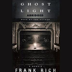 Ghost Light: A Memoir | [Frank Rich]