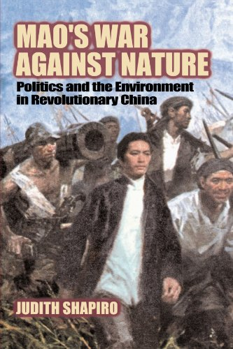Mao's War against Nature: Politics and the Environment in...