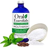 Oral Essentials Mouthwash for Fresher Breath, Dentist Formulated, Alcohol Free, Sugar Free with NO Dyes, Preservatives or BPA. Non Toxic (Great Tasting and No Burning or Stinging) 16 Oz. Money Back Guarantee