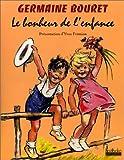 echange, troc Fremion Yves - Germaine bouret le bonheur de l'enfance