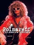 Polnareff : Classic vintage - �dition...