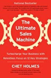 img - for The Ultimate Sales Machine: Turbocharge Your Business with Relentless Focus on 12 Key Strategies book / textbook / text book