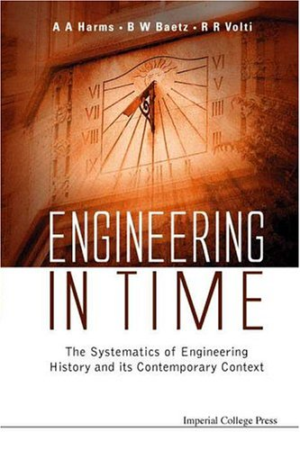 Engineering in Time: The Systematics of Engineering...