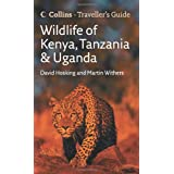 Wildlife of Kenya, Tanzania and Uganda (Traveller's Guide)by David Hosking
