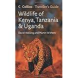 Wildlife of Kenya, Tanzania and Uganda (Traveller's Guide)by David Hosking