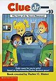The Case of the Secret Password (Clue Jr. #10)