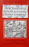 img - for War, Taxation and Rebellion in Early Tudor England: Henry Viii, Wolsey, and the Amicable Grant of 1525 book / textbook / text book