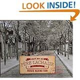 Meet Me At Père Lachaise: a guided tour of Père Lachaise Cemetery