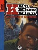 """Afficher """"Klu Klux Klan les cagoules de la terreur"""""""