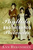 Phyllida and the Brotherhood of Philander: A Novel