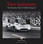 Two Summers: The Mercedes-Benz W196R...