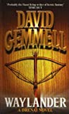 Waylander (A Drenai Novel) - David Gemmell