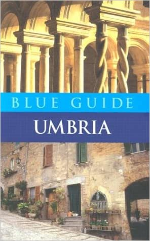 Blue Guide Umbria (Fourth Edition)  (Blue Guides)