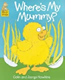 Where's My Mummy? (0744568447) by Hawkins, Colin