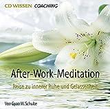 CD WISSEN Coaching - After-Work-Meditation - Reise zu innerer Ruhe und Gelassenheit, 1 CD