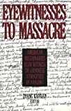 img - for Eyewitnesses to Massacre: American Missionaries Bear Witness to Japanese Atrocities in Nanjing (East Gate Book) book / textbook / text book