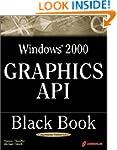Windows 2000 Graphics API Black Book...