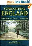 Supernatural England: Poltergeists -...