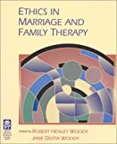 img - for By Jane DiVita Woody Ethics In Marriage and Family Therapy (1St Edition) book / textbook / text book