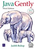 Java Gently: Programming Principles Explained (3rd Edition)