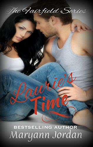 Book: Laurie's Time (The Fairfield Series Book 2) by Maryann Jordan