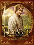 The Hobbit: An Unexpected Journey - THE WORLD OF HOBBITS (Hobbit Film Tie in)