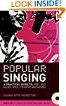 Popular Singing: A Practical Guide to...