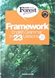Framework English Grammar in 23 Lessons (総合英語Forest)
