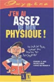 J'en ai assez de mon physique !