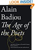 The Age of the Poets: And Other Writings on Twentieth-Century Poetry and Prose