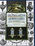 The Paris Salons 1895-1914: Jewellery the Designers A-K