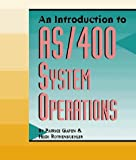 An Introduction to As/400 System Operations (Communications Series (Duke Pr))