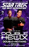 img - for Double or Nothing (Star Trek The Next Generation: Double Helix, Book 5) book / textbook / text book