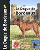 echange, troc Joseph Janish - Le dogue de Bordeaux