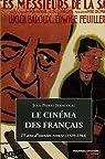 Le cinéma des Français : 15 Ans d'années trente (1929-1944)