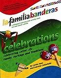 Celebrations: La Familia Banderas